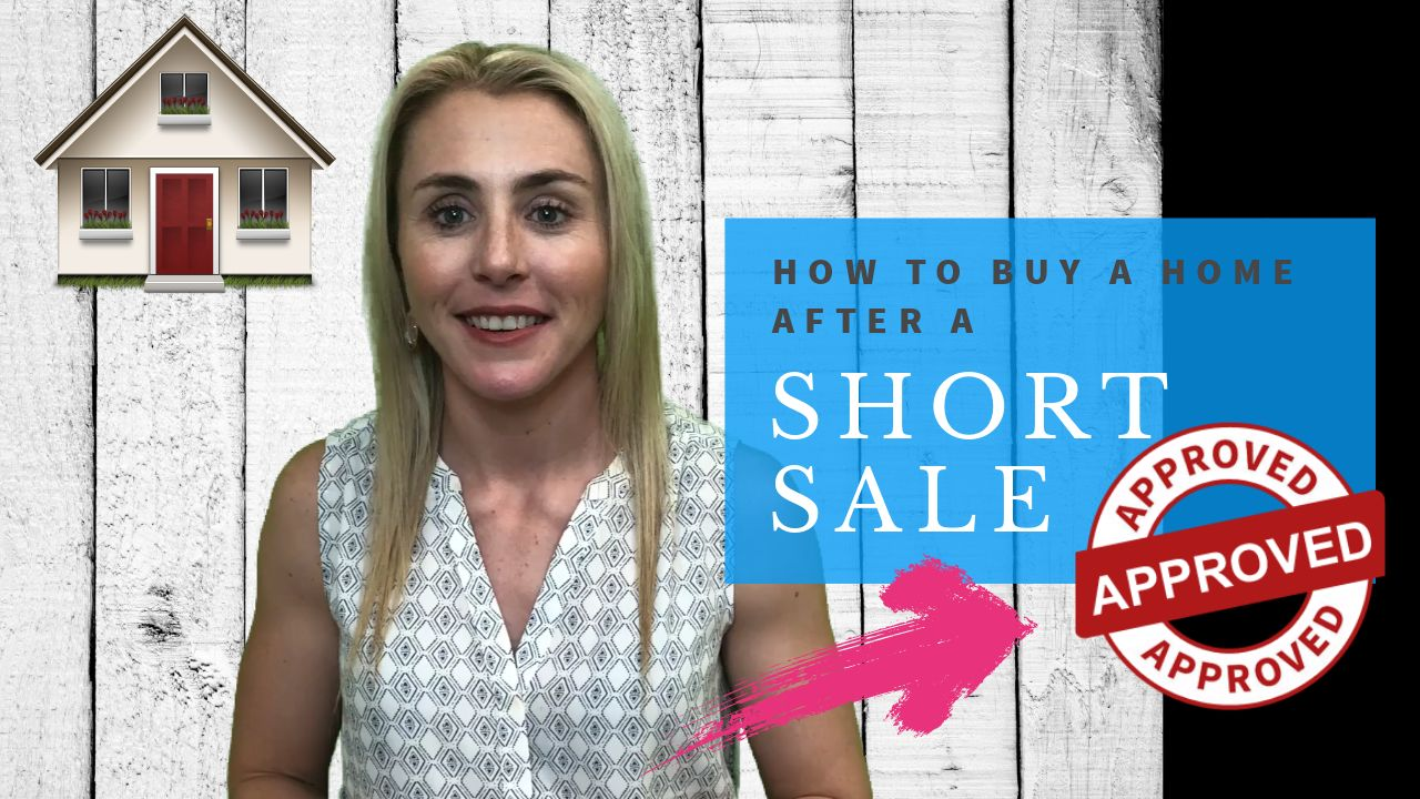 How To Buy A Home After A Short Sale