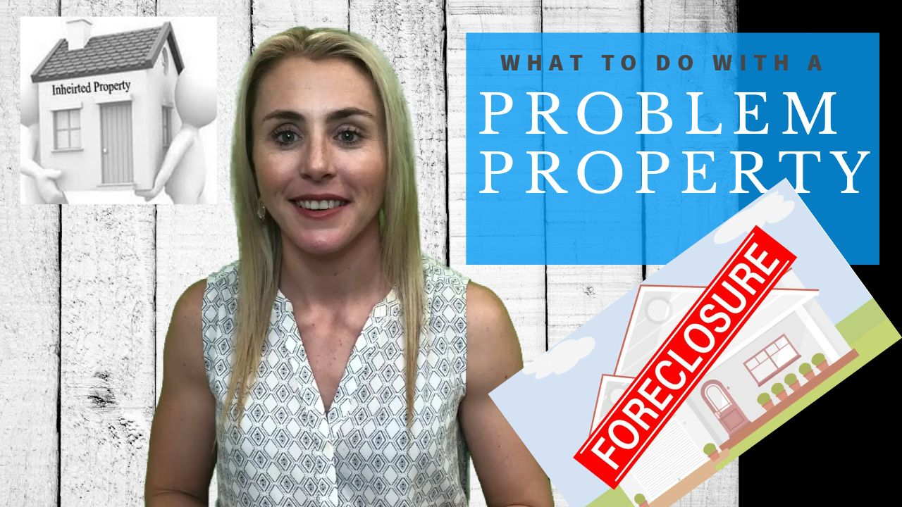 What To Do with A Problem Property
