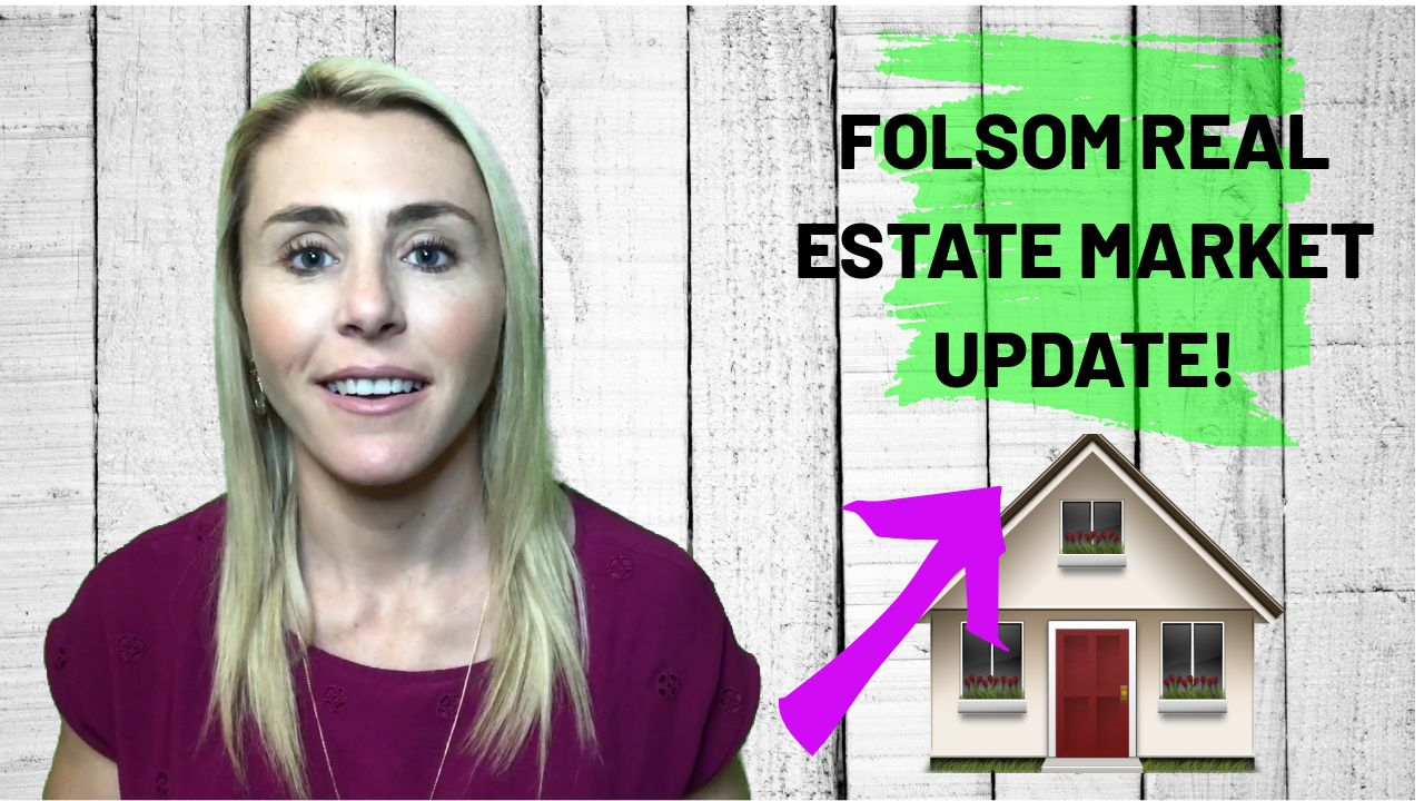 Folsom CA Real Estate Market Update